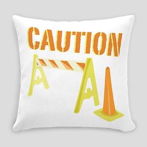 Caution Everyday Pillow