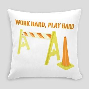 Work Hard Everyday Pillow