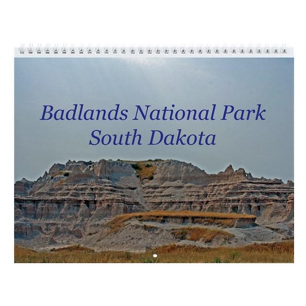 Badlands National Park Wall Calendar by wolfimages