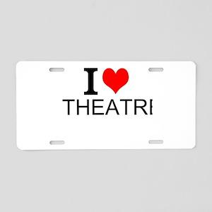I Love Theatre Aluminum License Plate