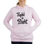 Tight is Right Women's Hooded Sweatshirt
