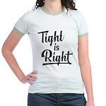 Tight is Right Jr. Ringer T-Shirt