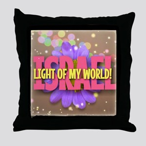 ISRAEL LIGHT OF MY WORLD Throw Pillow