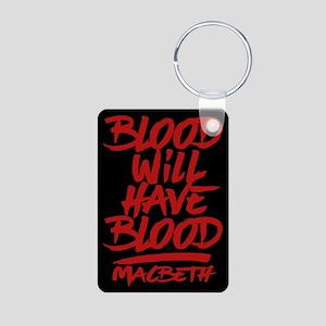 Macbeth Blood Will Have Blood Keychains
