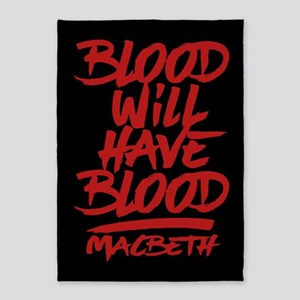 Macbeth Blood Will Have Blood 5'x7'Area Rug