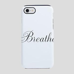Breathe Black Script iPhone 8/7 Tough Case