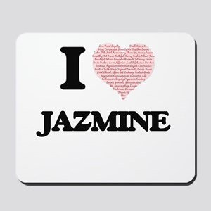 I love Jazmine (heart made from words) d Mousepad