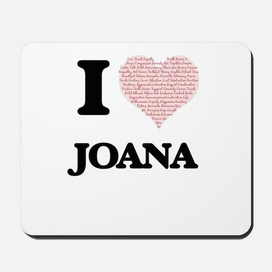I love Joana (heart made from words) des Mousepad