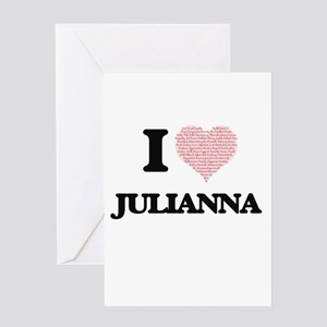 I love Julianna (heart made from wo Greeting Cards