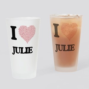 I love Julie (heart made from words Drinking Glass