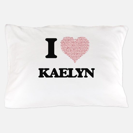 I love Kaelyn (heart made from words) Pillow Case