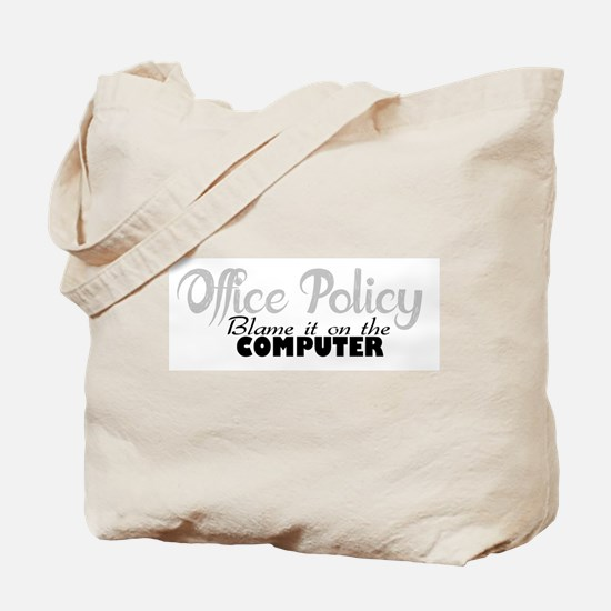 office policy Tote Bag
