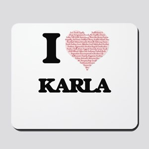 I love Karla (heart made from words) des Mousepad