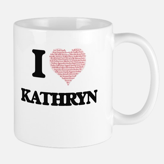 I love Kathryn (heart made from words) design Mugs