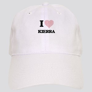 I love Kierra (heart made from words) design Cap