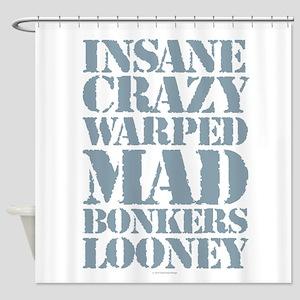 Insane Crazy Shower Curtain
