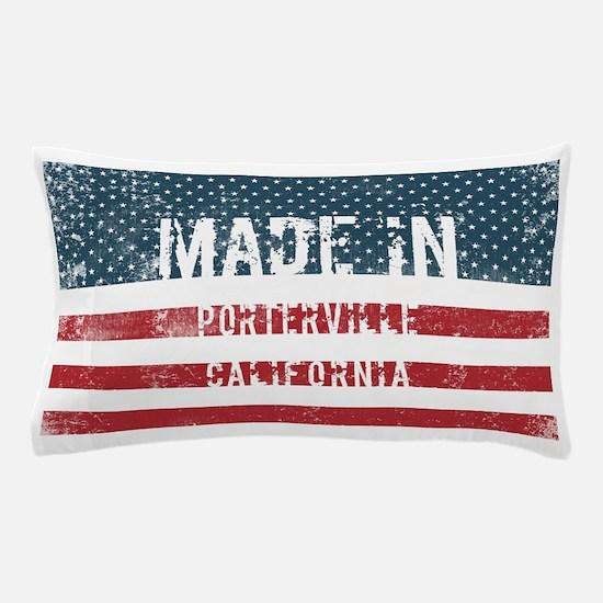 Made in Porterville, California Pillow Case
