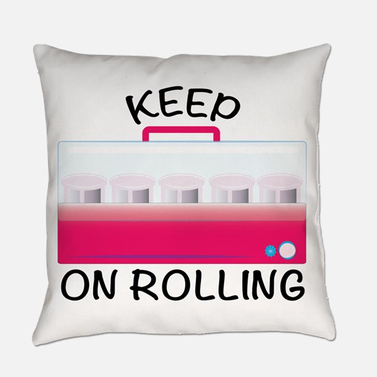 Keep On Rolling Everyday Pillow