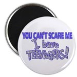 You Can't Scare Me - Teenagers! Magnet