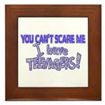 You Can't Scare Me - Teenagers! Framed Tile