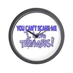 You Can't Scare Me - Teenagers! Wall Clock