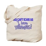 You Can't Scare Me - Teenagers! Tote Bag