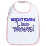 You Can't Scare Me - Teenagers! Bib