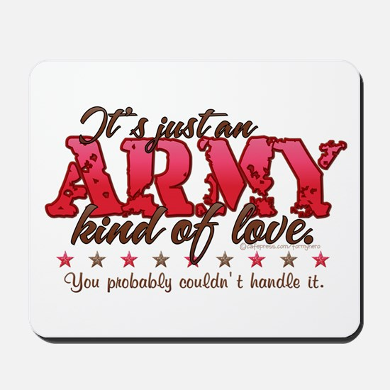 Army Kind of Love Mousepad