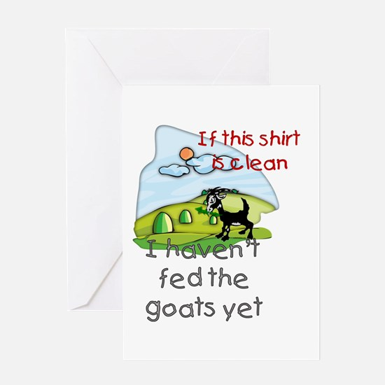 Haven't Fed Goats Yet Greeting Card