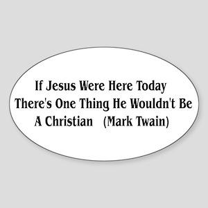Mark Twain Jesus Quote Oval Sticker