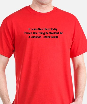 Mark Twain Jesus Quote T-Shirt