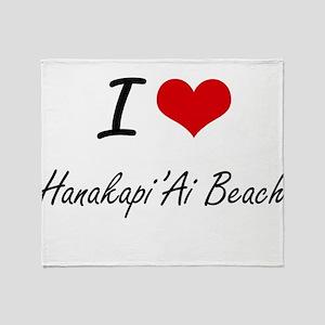 I love Hanakapi'Ai Beach Hawaii art Throw Blanket