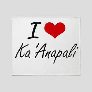 I love Ka'Anapali Hawaii artistic d Throw Blanket