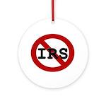 No IRS Ornament (Round)