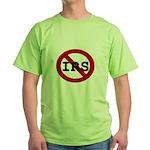 No IRS Green T-Shirt