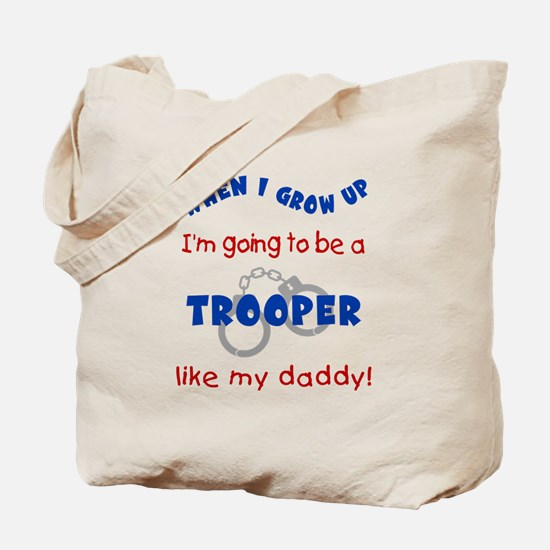 Trooper Like Daddy Tote Bag
