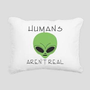 Humans aren't real Rectangular Canvas Pillow