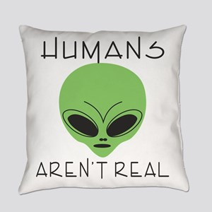 Humans aren't real Everyday Pillow