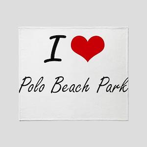 I love Polo Beach Park Hawaii artis Throw Blanket