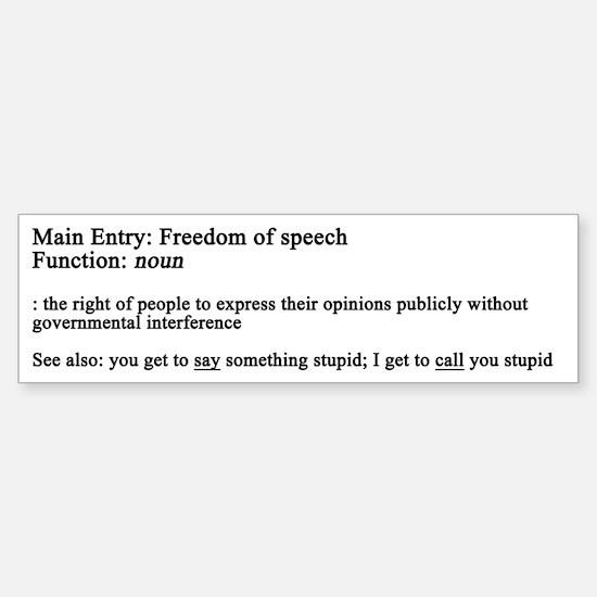 Free Speech Defined Bumper Bumper Bumper Sticker