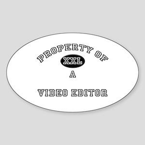 Property of a Video Editor Oval Sticker