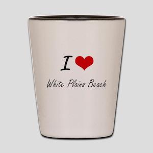 I love White Plains Beach Hawaii artis Shot Glass