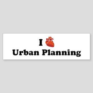 I (Heart) Urban Planning Bumper Sticker
