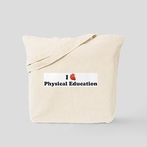 I (Heart) Physical Education Tote Bag