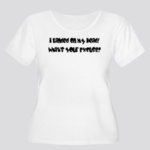 excuse? Women's Plus Size Scoop Neck T-Shirt