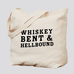 Whiskey bent & hellbound Tote Bag