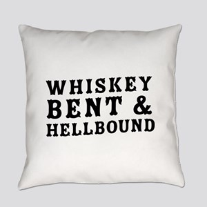 Whiskey bent & hellbound Everyday Pillow