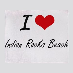 I love Indian Rocks Beach Florida a Throw Blanket