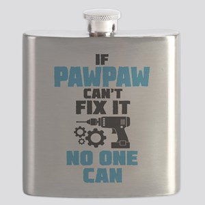 If Pawpaw Can't Fix It No One Can Flask