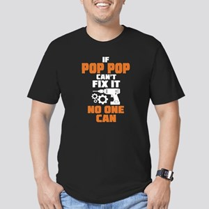 If Pop Pop Can't Fix It No One Can T-Shirt